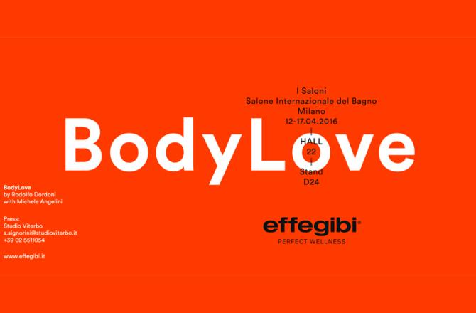 Salone del Bagno 2016 - Effegibi - BodyLove